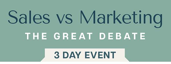 Marketing vs Sales: the great debate - Register Now